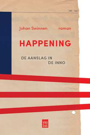 happening-johan-swinnen-boek-cover-9789460015540